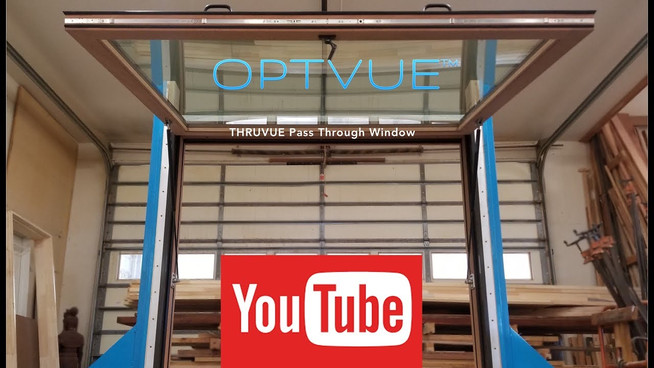 THRUVUE  as Manufactured by OPTVUE. Pass Through Window