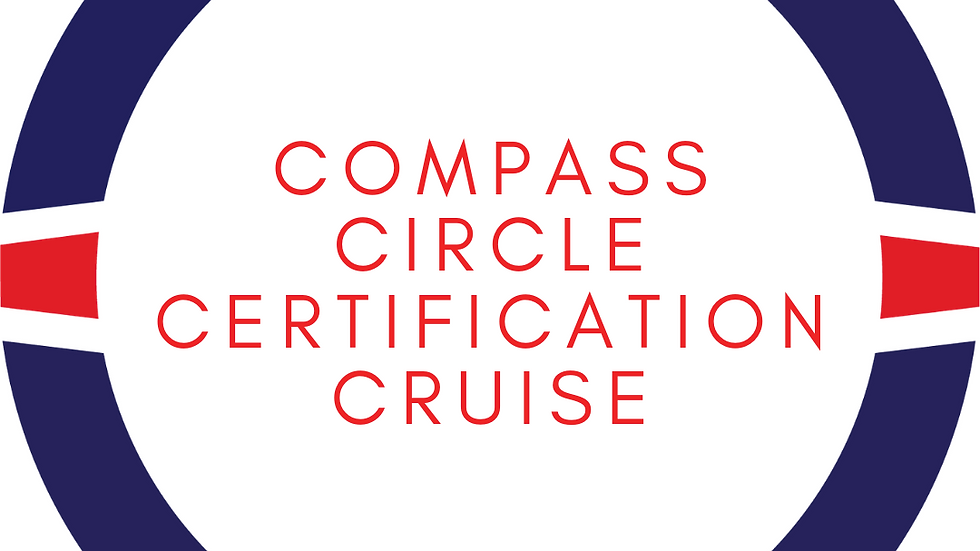 The Compass Circle Certification Cruise