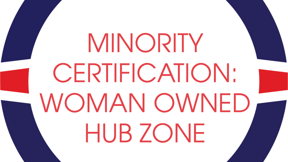 Woman Owned / Hub Zone