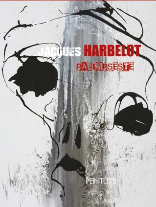 Palimpseste, le nouveau livre de Jacques Harbelot !
