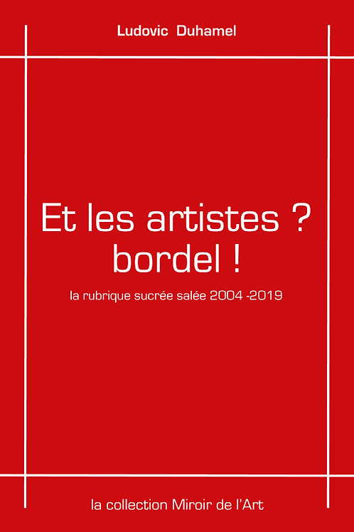 Et les artistes ? Bordel !