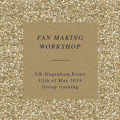 Fan Making Work Shop