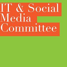 IT & SOCIAL MEDIA COMMITTEE