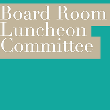 BOARD ROOM LUNCHEON COMMITTEE