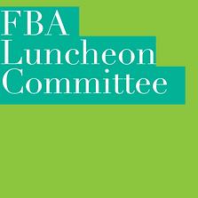 FBA LUNCHEON COMMITTEE