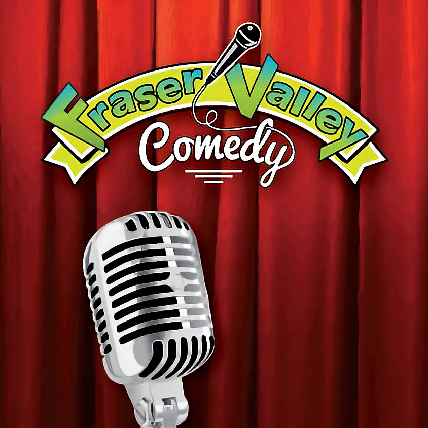 Comedy Night with Fraser Valley Comedy at The Well
