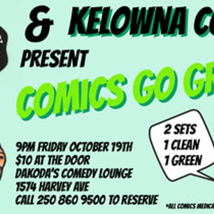 Comics Go Green at Kelowna Comedy