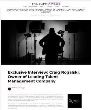 EXCLUSIVE INTERVIEW: CRAIG ROGALSKI, OWNER OF LEADING TALENT MANAGEMENT COMPANY
