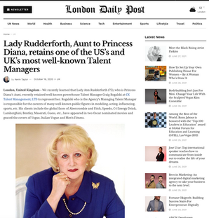 Lady Rudderforth, Aunt to Princess Diana, retains  the Industry's most well-known Talent Managers