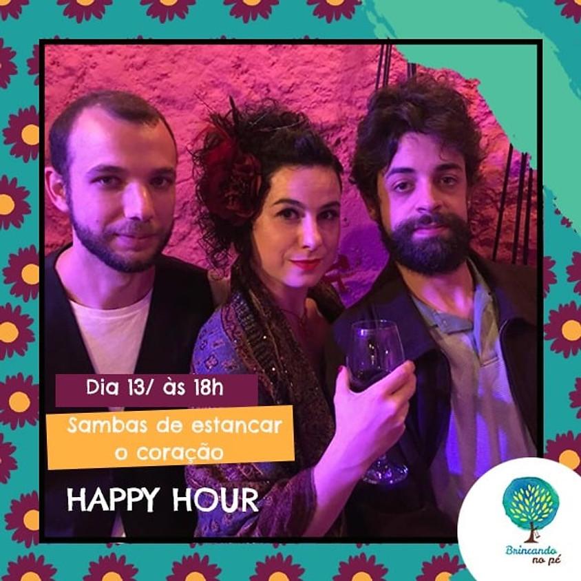 Happy Hour + Sambas de Estancar o Coração