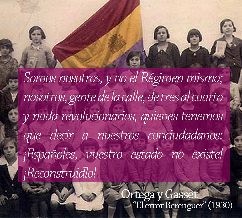 Ortega y Gasset Guerra Civil Española Error Berenguer