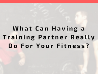 What Can Having a Training Partner Really Do For Your Fitness?