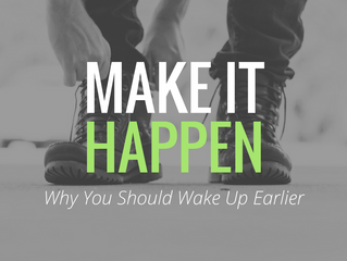 Why You Should Wake Up Earlier