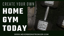 Create Your Own Home Gym Today