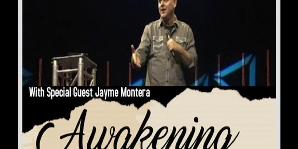 Awakening 2018 W/ Jayme Montera