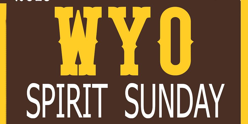 WYO SPIRIT SUNDAY