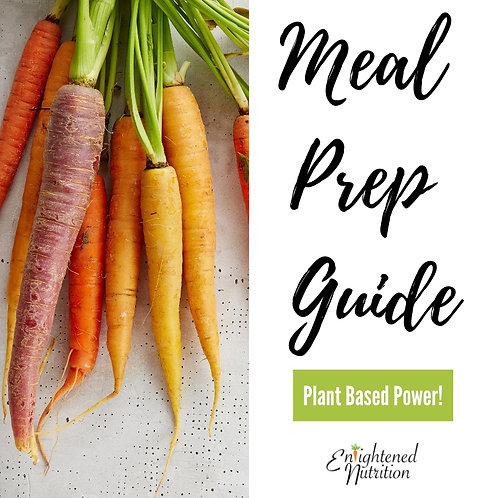 Meal Prep Guide: Plant Based Power