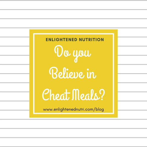 Do you Believe in Cheat Meals?