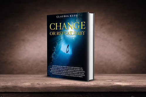 CHANGE OR REPEAT BABY (Arbeitsbuch)