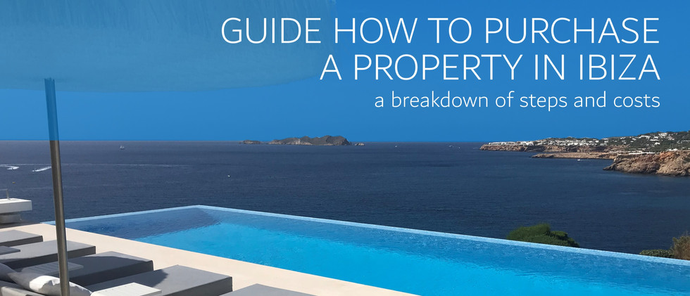 Ultimate Guide to Buy Property in Ibiza