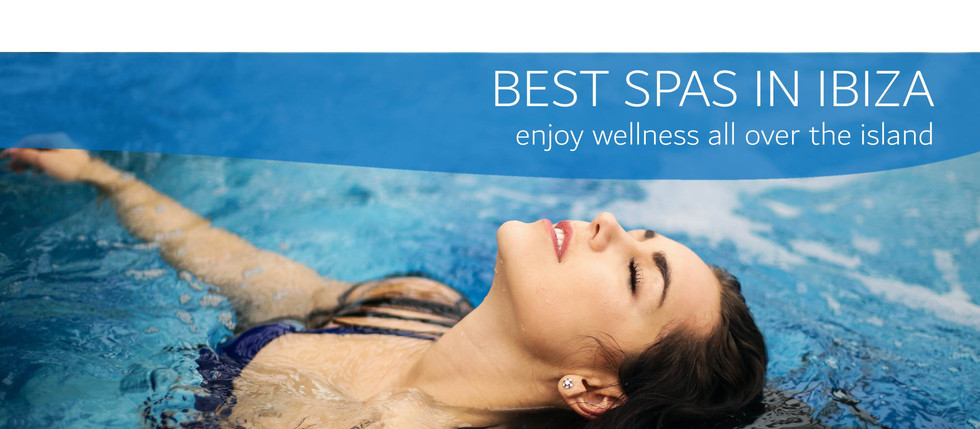 Best Spas in Ibiza - Wellness all over the Island