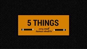 5 Things Every Business Should Be