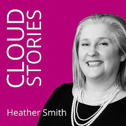 Cloud Stories with Heather Smith Podcast