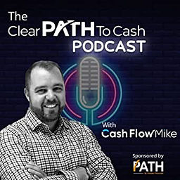 Clear Path to Cash Flow Podcast with Mar