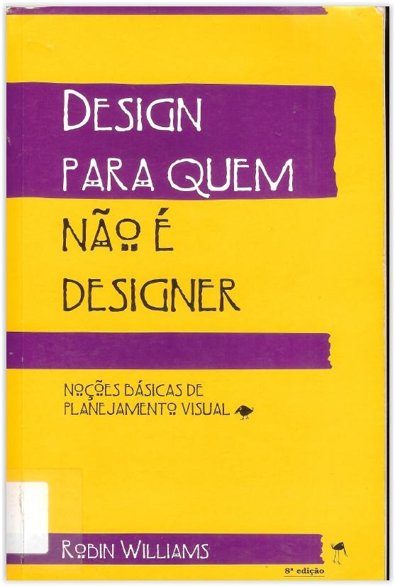 Baixar Livro - Design Para Quem Não é Designer - Noções