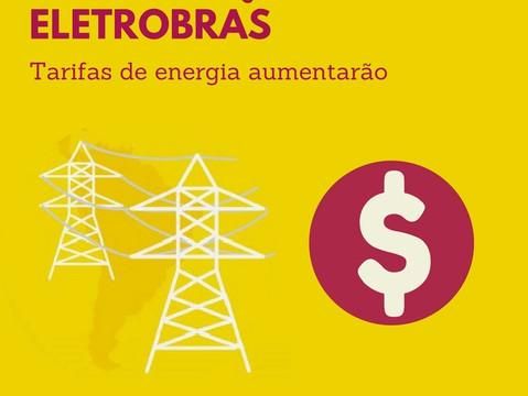 Privatização da Eletrobras: Tarifas de Energia Tendem a Subir
