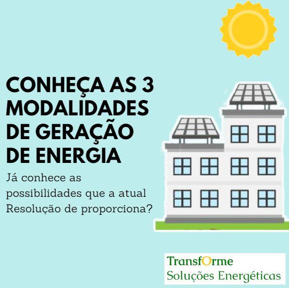Modalidades de geração de energia solar- transforme soluções energéticas