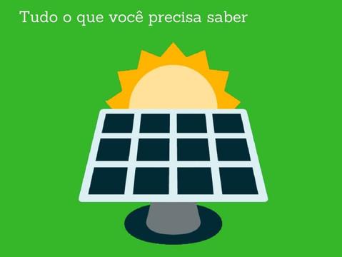 Placa Solar: Tudo O Que Você Precisa Saber