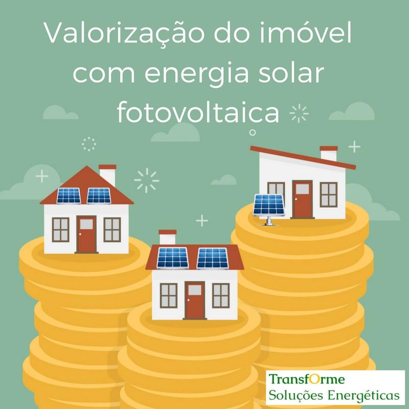 Valorização de imóvel com energia solar fotovoltaica Transforme Soluções Energéticas