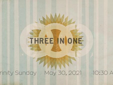 Trinity Sunday -- May 30,2021