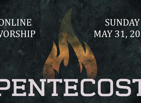PENTECOST SUNDY WORSHIP 10:30 AM