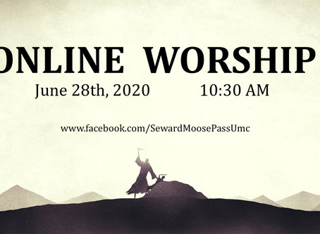 Worship For June 28, 2020