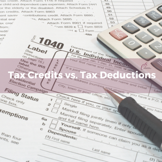 Tax Deductions or Tax Credits?