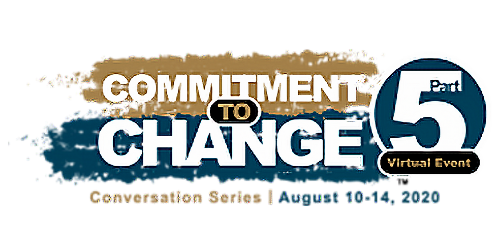 Commitment to Change Conversation Series