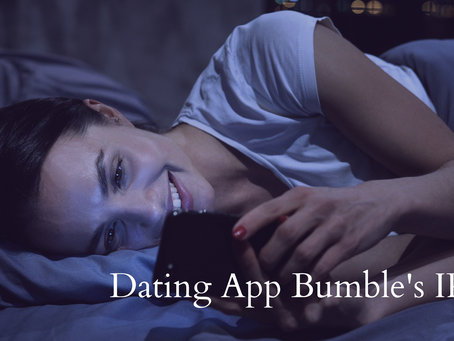 Bumble's IPO: Thoughts From A Gen-Z Feminist... Its Core Demographic
