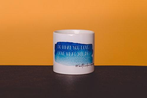 "Hrníček espresso ""Do what you love"""