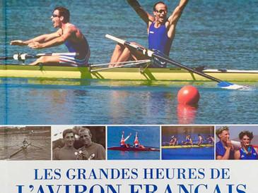 Les Grandes Heures de l'Aviron Français