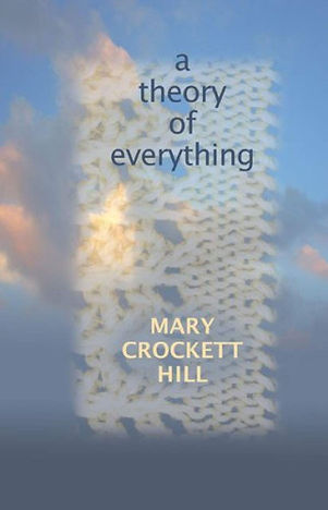 a-theory-of-everything-by-mary-crockett-