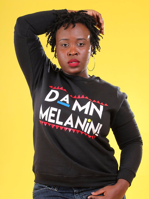 Damn Melanin Sweatshirt