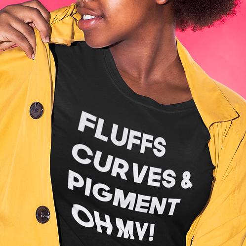 Fluffs, Curves, & Pigment