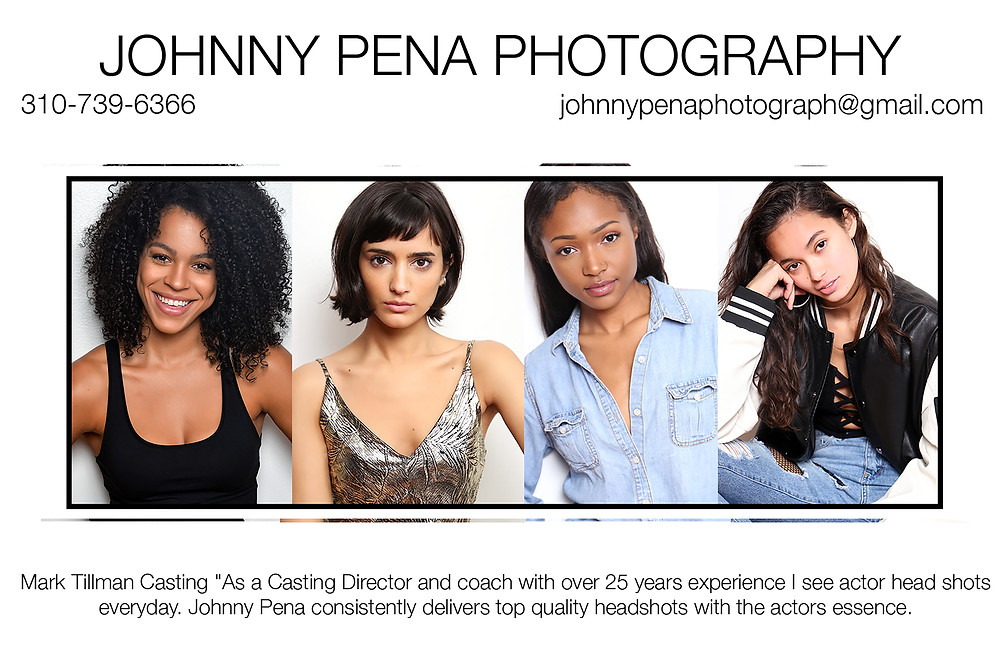 """Mark Tillman Casting """"As a Casting Director and coach with over 25 years experience I see actor head shots everyday. Johnny Pena consistently delivers top quality headshots with the actors essence."""