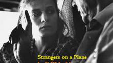 Strangers on a Plane