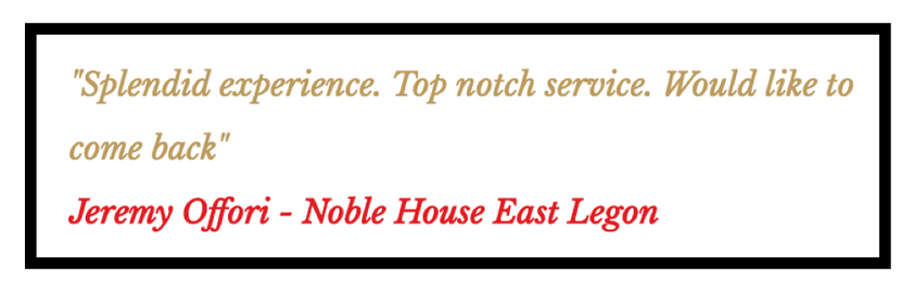 Noble House East Legon Review