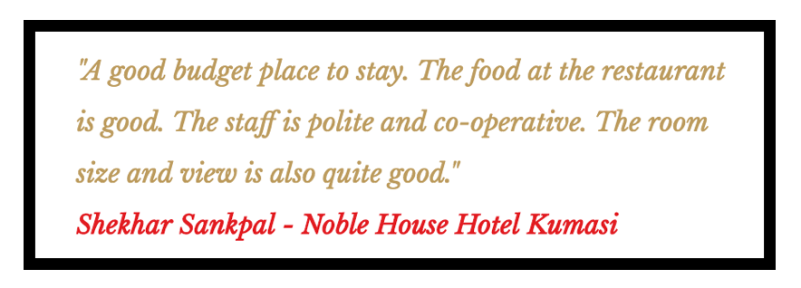 Noble House Hotel Kumasi Review