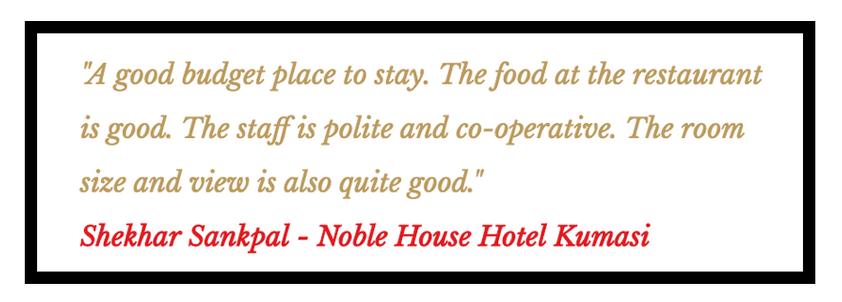 Noble House Hotel Kumasi Review