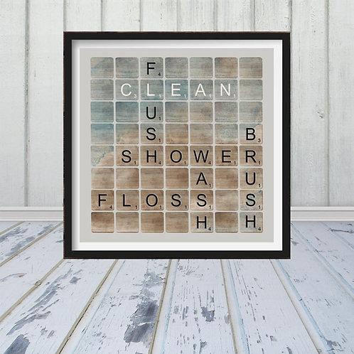 Bathroom Reminder Scrabble Look Art Print
